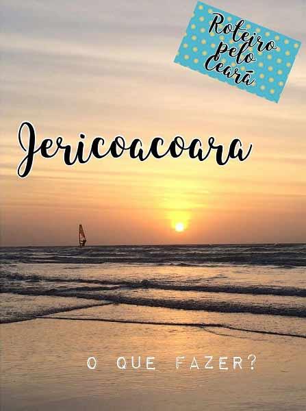 Jericoacoara Um dos Lugares Mais Encantadores do Brasil